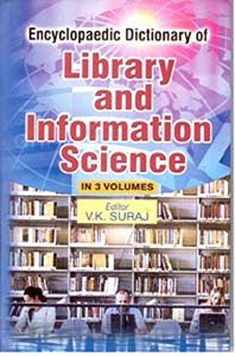 Encyclopaedic Dictionary of Library and Information Science, (3 Vols): V.K. Suraj (Ed.)