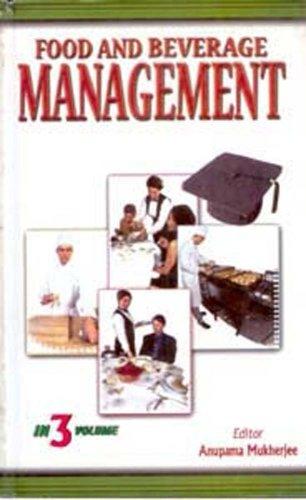 Food and Beverage Management, (3 Vols): Anupama Mukherjee (Ed.)