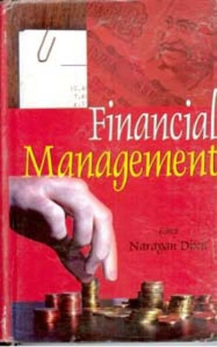 Financial Management: Narayan Dixit (Ed.)