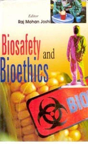 Biosafety and Bioethics: Raj Mohan Joshi (Ed.)