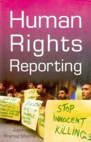 Human Rights Reporting: Pramod Mishra (Ed.)