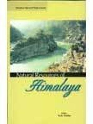 Natural Resources of Himalaya: K.S. Gulia (Ed.)