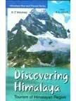 9788182054103: Discovering Himalaya : Tourism of Himalaya Region