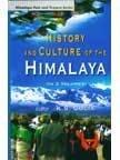 History and Culture of the Himalaya, (3: K.S. Gulia (Ed.)