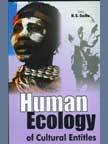 Human Ecology of Cultural Entities: K.S. Gulia (Ed.)