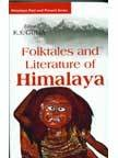 Folktales and Literature of Himalaya: K.S. Gulia (Ed.)