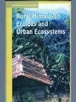 Rural Himalaya Ecology and Urban Ecosystem: K.S. Gulia (Ed.)