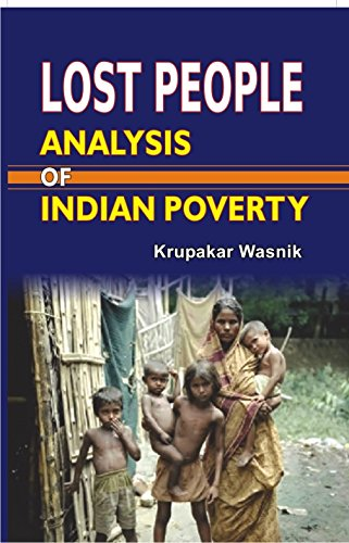 Lost People: Analysis of Indian Poverty: Krupakar Wasnik
