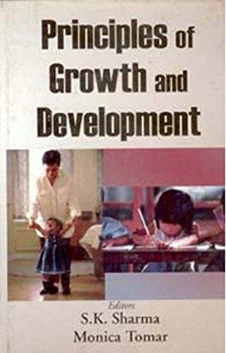 Principles of Growth And Development: S.K. Sharma Monica Tomar
