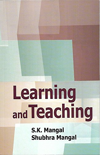 Learning And Teaching: Learning Process: S.K. Sharma Monica Tomar