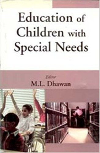 Education of Children With Special Needs: M.L. Dhawan