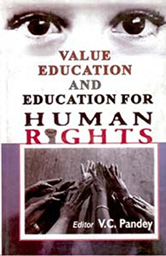 Value Education and Education for Human Rights: Pandey V.C.
