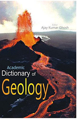 Dictionary of Geology (Paperback): Ajay Kumar Ghosh