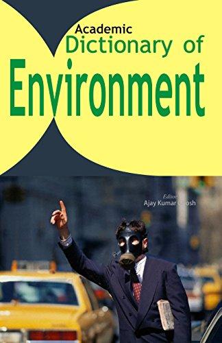 Dictionary of Environment (Paperback): Ajay Kumar Ghosh