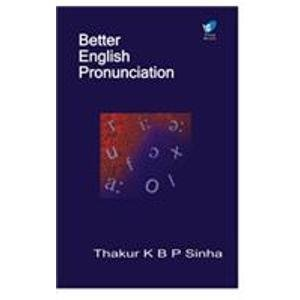 9788182090682: Better English Pronunciation