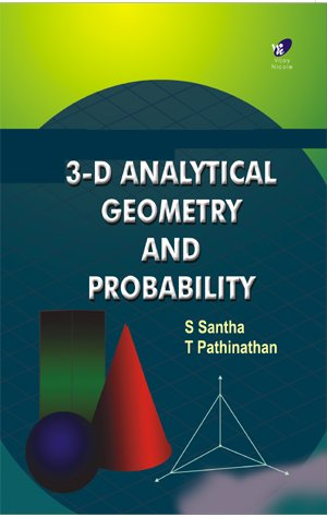 9788182090897: 3D Analytical Geometry & Probability