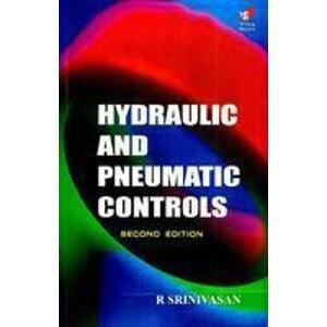 9788182091382: Hydraulics & Pneumatic Controls 2e