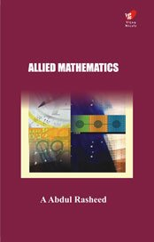 Allied Mathematics: Rasheed A. Abdul