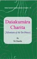Dasakumara Charita Adventures of the Ten Princes: S N Tiwari