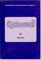 Ratnavali (Series: Global Sanskrit Literature in English-4): Harsha