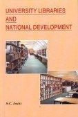 University Libraries and National Development: S.C. Joshi