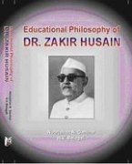 9788182202412: Educational Philosophy of Dr. Zakir Husain