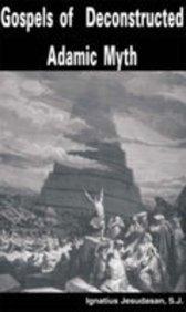 9788182202658: Gospels of Deconstructed Adamic Myth