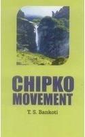 Chipko Movement: T.S. Bankoti