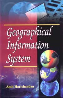 Geographical Information System: Amit Harichandan