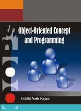 Object-Oriented Concepts and Programming (OOPs) in C++: Siddhi Nath Rajan