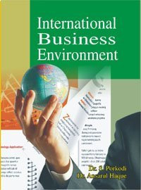 International Business Environment: Dr Ansarul Haque,Dr S. Porkodi