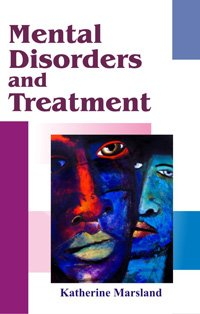 Mental Disorders and Treatment: Katherine Marsland