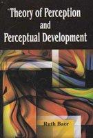 9788182203594: Theory of Perception and Perceptual Development