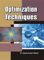 Optimization Techniques: Pawan Kumar Oberoi