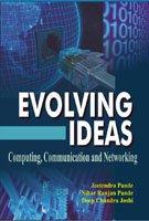 Evolving Ideas: Computing, Communication and Networking: Jeetendra Pande, Nihar