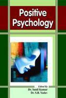 Positive Psychology: Sunil Kumar &