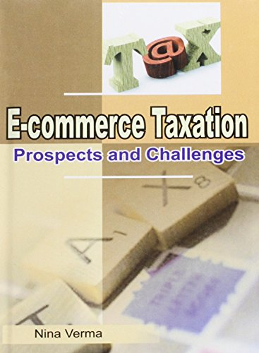 E-commerce Taxation: Prospects and Challenges: Nina Verma