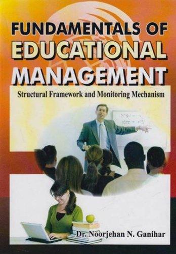 Fundamentals of Educational Management: Structural Framework and Monitoring Mechanism: Dr Noorjehan...