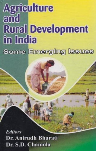 Agriculture and Rural Development in India: Some: Anirudh Bharati &