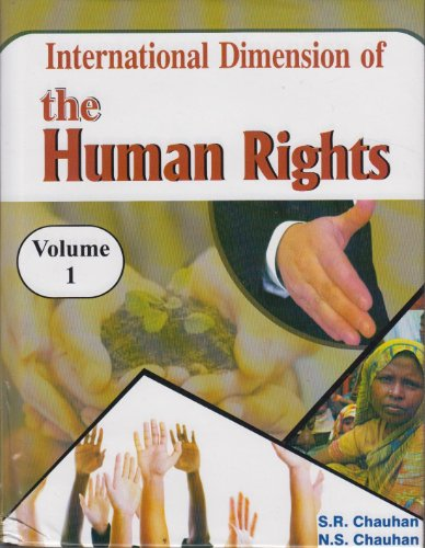 International Dimension of the Human Rights, 4 Vols: N.S. Chauhan,S.R. Chauhan