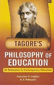 9788182205505: Tagore's Philosophy of Education: Its Relevance to Contemporary Education