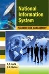 National Information System Planning and Management: S C Joshi,