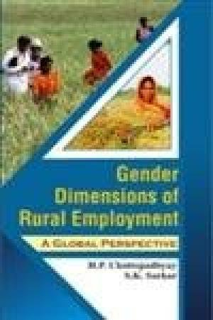 Gender Dimensions of Rural Employment: A Global: Chattopadhyay, H P