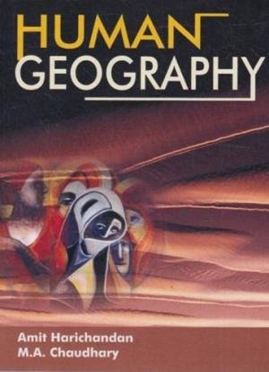 Human Geography: Amit Harichandan and
