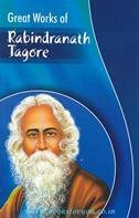 Great Works of Rabindranath Tagore