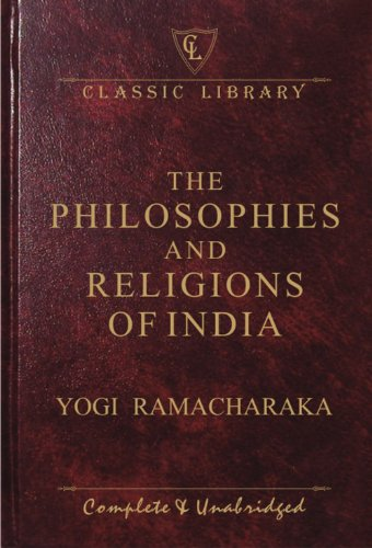 9788182521575: Philosophies and Religions of India (Classic Library)