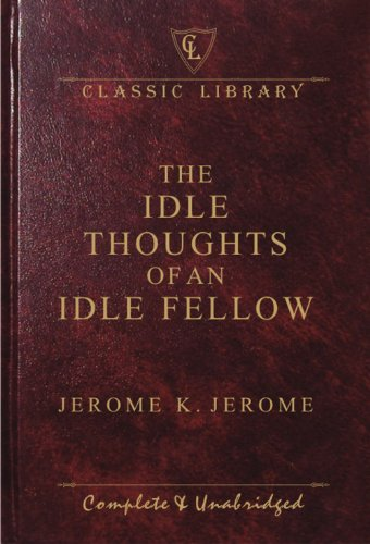 9788182521582: Idle Thoughts of an Idle Fellow (Classic Library)