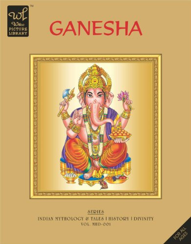Ganesha (Wilco Picture Library): Indian Mythology & Tales