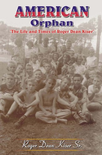 9788182530300: American Orphan-The Life And Times Of Roger Dean Kiser