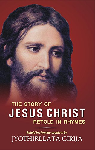 9788182535183: The Story of Jesus Christ Retold in Rhymes